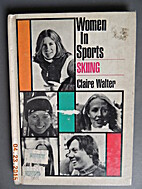 Women in Sports: Skiing by Claire Walter