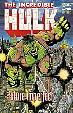 The Incredible Hulk: Future Imperfect (No.…