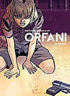 Orfani 2: Bugie by Roberto Recchioni