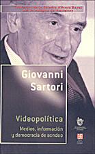 Videopolítica. Medios, información y…