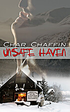 Unsafe Haven by Char Chaffin