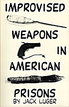 Improvised Weapons in American Prisons by…