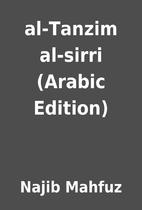 al-Tanzim al-sirri (Arabic Edition) by Najib…