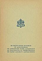 De institutione Lectorum et Acolythorum, De…