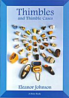 Thimbles by Eleanor Johnson