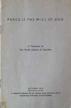 Peace is the will of God : a testimony to…