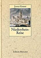 Niederrhein-Reise (1799) by Justus Gruner
