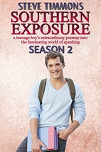 Southern Exposure: Season 2: a teenage…
