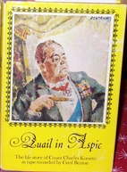 Quail In Aspic: The Life Story of Count…