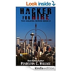 Hacker for Hire by Pendelton Wallace