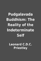 Pudgalavada Buddhism: The Reality of the…