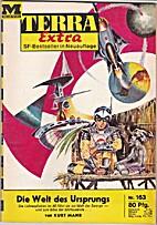 Terra Extra Nr. 163: Die Welt des Ursprungs…