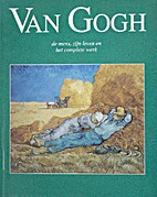 Van Gogh: His life and complete works by…