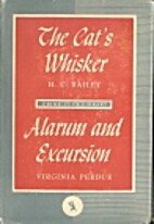 The Cat's Whisker & Alarum and Excursion:…