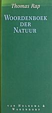 Woordenboek der natuur by Thomas Rap