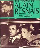 The Cinema of Alain Resnais by Roy Armes