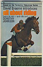 All About Riding by Dorothy Johnson