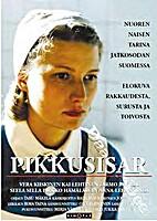 Little Nurse (Pikkusisar) by Raija Talvio