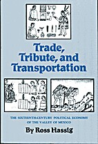 Trade, Tribute, and Transportation: The…