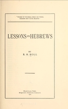 Lessons on Hebrews by R. H Boll
