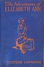 The Adventures of Elizabeth Ann by Josephine…