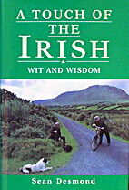 Touch of the Irish Wit and Wisdom by Sean…