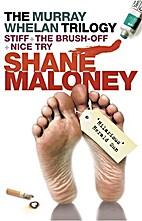 The Murray Whelan trilogy by Shane Maloney