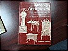 American Antiques : The Antique Encyclopedia…