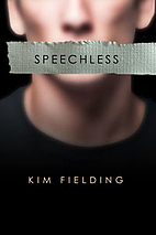 Speechless by Kim Fielding