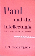 Paul and the Intellectuals, the Epistle to…