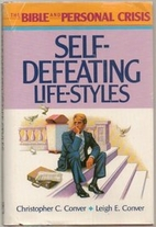 Self-Defeating Life-Styles (The Bible and…