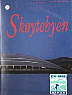 Skoytebyen. by A. Naes