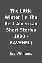 The Little Winter (in The Best American…