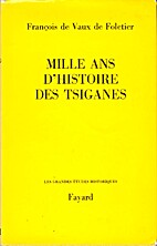 Mille ans d'histoire des Tsiganes by…