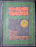 The Home Teacher: Explaining by word and…