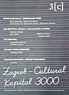 Zagreb- Cultural Kapital 3000-3[c] by H. W.…