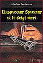 L'inspecteur Specteur et le doigt mort by…