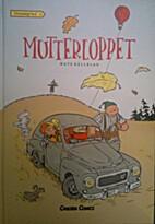 Mutterloppet by Mats Källblad