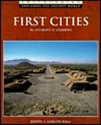 First Cities (Exploring the Ancient World)…