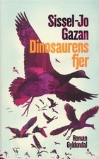 The Dinosaur Feather by Sissel-Jo Gazan