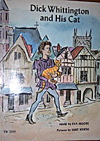 Dick Whittington and His Cat by Eva Moore