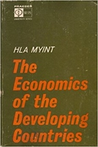 The economics of the developing countries by…