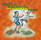 Nick's in Trouble again [A Story about a boy…