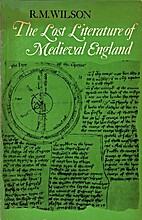 Lost Literature of Medieval England by R. M.…