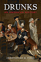 Drunks: An American History by Christopher…
