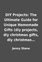 DIY Projects: The Ultimate Guide for Unique…