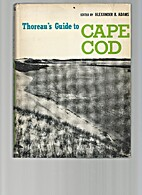Thoreaus Guide To Cape Cod by Alexander B.…