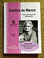 Sueños de Merce by Mercedes Agurcia…