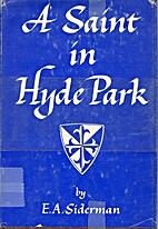 A Saint in Hyde Park: Memories of Father…