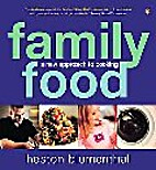 Family Food: A New Approach to Cooking…
